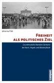 Freiheit als politisches Ziel (eBook, PDF)