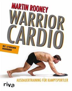 Warrior Cardio (eBook, ePUB) - Rooney, Martin
