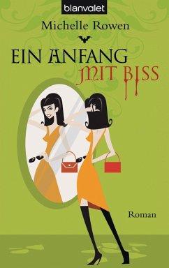 Ein Anfang mit Biss / Sarah Dearly Bd.1 (eBook, ePUB) - Rowen, Michelle