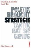 Politik braucht Strategie - Taktik hat sie genug (eBook, PDF)