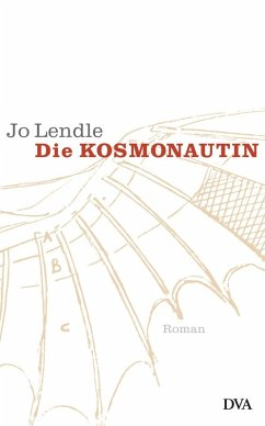 Die Kosmonautin (eBook, ePUB) - Lendle, Jo