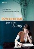Psychologie für den Alltag (eBook, PDF)