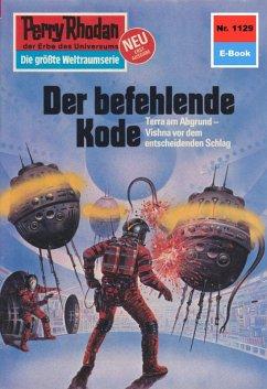 Der befehlende Code (Heftroman) / Perry Rhodan-...