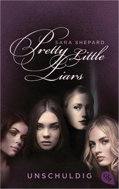 Unschuldig / Pretty Little Liars Bd.1 (eBook, ePUB) - Shepard, Sara
