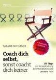 Coach dich selbst, sonst coacht dich keiner SONDERAUSGABE (eBook, PDF)