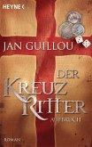 Aufbruch / Die Kreuzritter-Saga Bd.1 (eBook, ePUB)