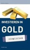 Investieren in Gold - simplified (eBook, PDF)