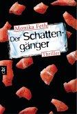 Der Schattengänger / Erdbeerpflücker-Thriller Bd.4 (eBook, ePUB)