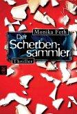 Der Scherbensammler / Erdbeerpflücker-Thriller Bd.3 (eBook, ePUB)