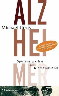 Alzheimer (eBook, ePUB) - Jürgs, Michael