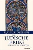 Der Jüdische Krieg und Kleinere Schriften (eBook, ePUB)