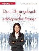 Das Führungsbuch für erfogreiche Frauen (eBook, PDF)