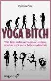 Yoga Bitch (eBook, ePUB)