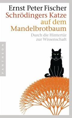 Schrödingers Katze auf dem Mandelbrotbaum (eBook, ePUB) - Fischer, Ernst Peter