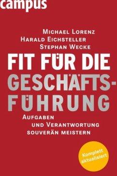 Fit für die Geschäftsführung (eBook, PDF) - Lorenz, Michael; Eichsteller, Harald; Wecke, Stephan