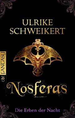 Nosferas / Die Erben der Nacht Bd.1 (eBook, ePUB) - Schweikert, Ulrike