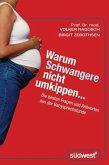 Warum Schwangere nicht umkippen... (eBook, ePUB)