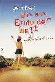 Bis ans Ende der Welt (eBook, ePUB)