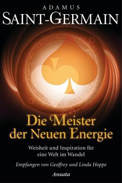Saint-Germain - Die Meister der Neuen Energie (eBook, ePUB) - Hoppe, Geoffrey