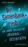 Der Samenbankraub (eBook, ePUB)