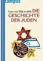 Lutz van Dijk erzählt die Geschichte der Juden (eBook, ePUB) - van Dijk, Lutz