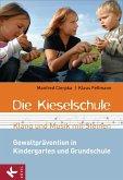 Die Kieselschule - Klang und Musik mit Steinen (eBook, ePUB)