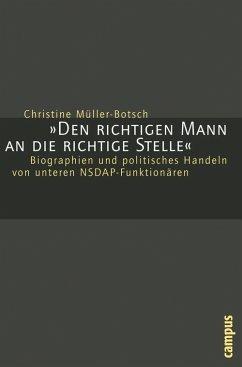 Den richtigen Mann an die richtige Stelle (eBook, PDF) - Müller-Botsch, Christine