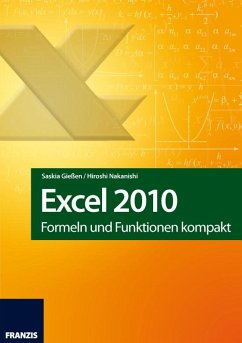 Excel 2010 (eBook, ePUB) - Gießen, Saskia; Nakanishi, Hiroshi