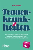 Frauenkrankheiten (eBook, PDF)