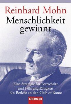 Menschlichkeit gewinnt (eBook, ePUB) - Mohn, Reinhard