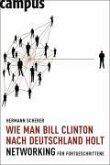 Wie man Bill Clinton nach Deutschland holt (eBook, PDF)