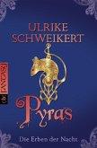 Pyras / Die Erben der Nacht Bd.3 (eBook, ePUB)