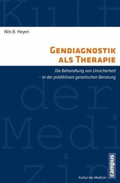 Gendiagnostik als Therapie (eBook, PDF) - Kiesel, Johannes