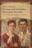 Erleben und Verhalten der ersten Christen (eBook, ePUB)
