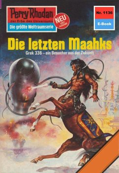Die letzten Maahks (Heftroman) / Perry Rhodan-Z...