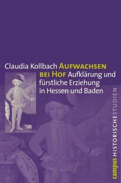 Aufwachsen bei Hof (eBook, PDF) - Kollbach, Claudia