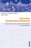 Cultural Transfers in Dispute (eBook, PDF)