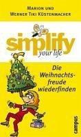 simplify your life (eBook, ePUB) - Küstenmacher, Marion; Küstenmacher, Werner Tiki