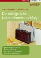Die erfolgreiche Unternehmensnachfolge (eBook, ...