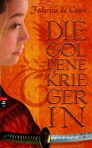 Die goldene Kriegerin (eBook, ePUB)