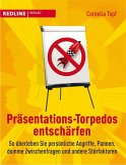 Präsentations-Torpedos entschärfen (eBook, PDF)