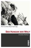 Der Hunger der Welt (eBook, PDF)