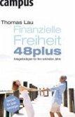 Finanzielle Freiheit 48plus (eBook, ePUB)