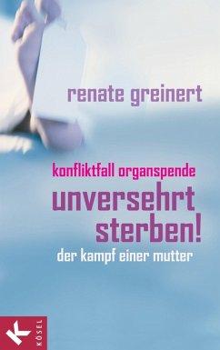 Unversehrt sterben! (eBook, ePUB) - Greinert, Renate
