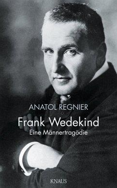 Frank Wedekind (eBook, ePUB) - Regnier, Anatol
