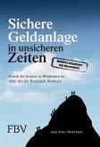 Sichere Geldanlage in unsicheren Zeiten (eBook, PDF)