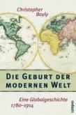 Die Geburt der modernen Welt (eBook, ePUB)