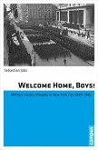 Welcome Home, Boys! (eBook, PDF)