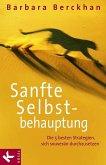 Sanfte Selbstbehauptung (eBook, ePUB)