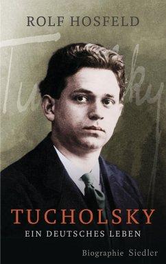 Tucholsky (eBook, ePUB) - Hosfeld, Rolf